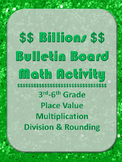 Billions Bulletin Board Math Place Value Division Number Sense Center 3rd-6th