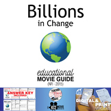 Billions in Change Documentary Movie Guide | Questions | Worksheet (NR - 2015)