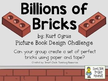 Billions of Bricks by K. Cyrus: Picture Book Engineering Design Challenge ~ STEM