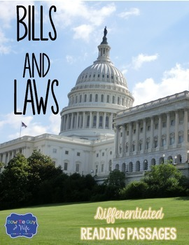Bills and Laws Differentiated Reading Passages