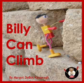Billy Can Climb: An Emergent Guided Reading Level 2 Billy Beginning Reader