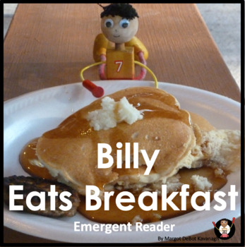 Billy Eats Breakfast Pack: An Emerget Guided Reading Level 3 Book and Activities