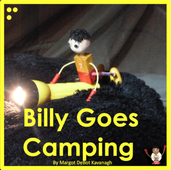 Billy Goes Camping: An Emergent Guided Reading Level 3 Billy Beginning Reader