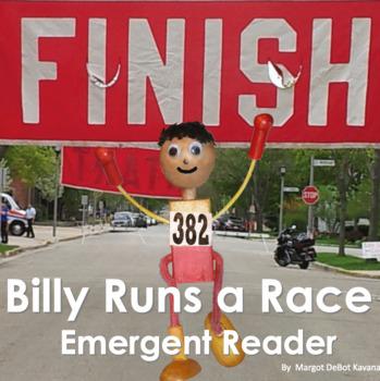 Billy Runs a Race: An Emergent Guided Reading Level 3 Billy Beginning Reader
