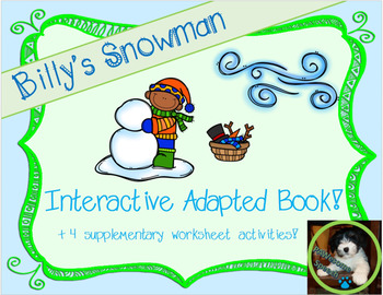 Billy's Snowman: Winter-themed Interactive Adapted Book