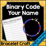 Binary Code Your Name Bracelet Craft Activity | Printable & Digital