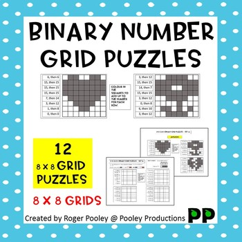 Binary Number Grid Puzzles - (4 x 2) x 8 grids, 12 puzzles, Notes, answers incl.