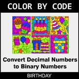 Binary Numbers - Color by Code / Coloring Pages - Birthday
