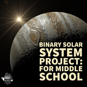 Solar System Project for Middle School:  What if Jupiter was a Sun?
