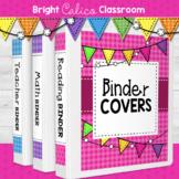 Classroom Organization Binder Cover Set  {Bright Calico Cl