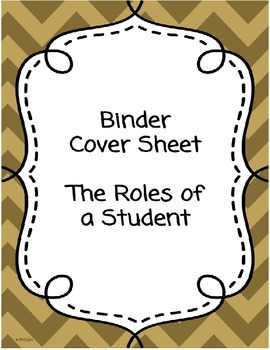 Binder Cover Sheet - The Roles of a Student