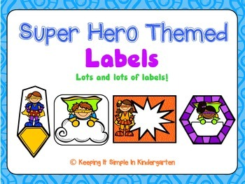 Classroom Labels - Super Hero Theme