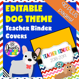 Dog Theme Teacher Binder Covers (Editable)