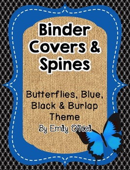 Binder Covers (Butterfly, Blue, Black & Burlap Theme)