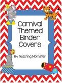Binder Covers--Carnival Theme {Editable}
