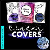 Binder Covers: Galaxy Classroom Decor Space Theme