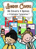 Binder Covers- Includes 36 Covers PLUS 4 Editable Cover Te