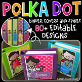 Binder Covers - Editable {Polka Dot Kidlettes Edition}
