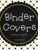 Binder Covers: Months & Subjects