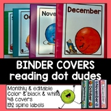 Binder Covers and Spines Editable with Reading Dot Dudes