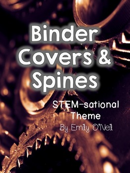 Binder Covers and Spines (STEM-sational Theme)