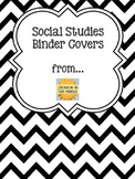 Binder Covers for Social Studies - Black Chevron Style