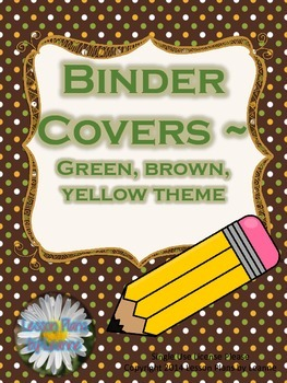 Binder Covers (green,yellow,brown theme)  Back To School