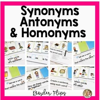Binder Flips | SYNONYMS | ANTONYMS | HOMONYMS | Vocabulary Speech Therapy