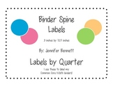 Binder Spine Labels by Quarter