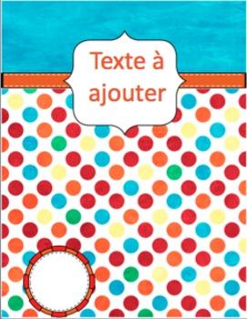 Binder covers -Colourful Polka dots EDITABLE/Couvertures- pois colorés- à éditer