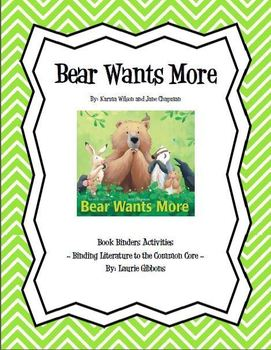 Binding Literature to the Common Core ~ Bear Wants More by