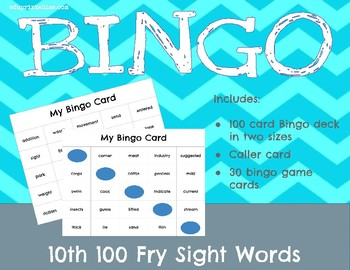 Bingo! 10th 100 Fry Sight Words