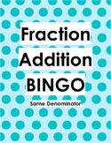 Bingo Adding Fractions same denominator
