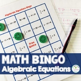 Bingo: Algebraic Equations Activity