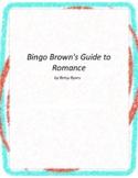Bingo Brown's Guide to Romance Literature and Grammar Unit
