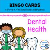 Bingo Cards - Dental Health - Pre-K/Preschool/Kindergarten