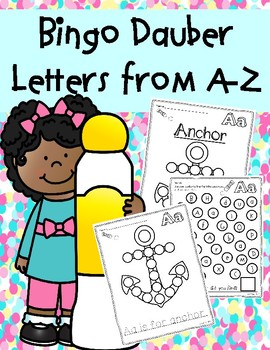 Bingo Dauber Fun: Pictures and Letters from A-Z