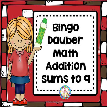 Addition  Sums to 9 ~ Bingo Dauber Math