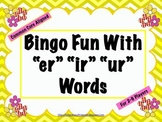 "Bingo Fun with ""er"" ""ir"" ""ur"" (Common Core Aligned)"
