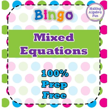 Bingo Game Algebra Mixed Equations