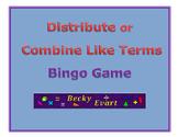 Bingo Game -- Distribute or Combine Like Terms