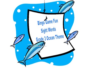 Bingo Game- Sight Words for Grade 3-Ocean Theme