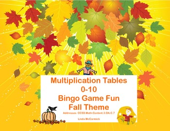 Bingo Game for Multiplication Tables 0-10 Fall Theme CCSS.Math.Content.3.OA.C.7
