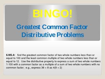 Bingo:  Greatest Common Factor Distributive Problems 6.NS.4