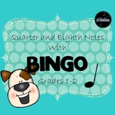 Quarter and Eighth Notes with Bingo