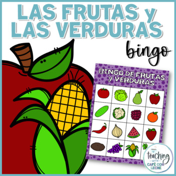 Bingo de las frutas y las verduras (Spanish Fruit and Vegetable Bingo)