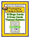 Bingo for Beginners ~ Preschool ~ Thanksgiving Family & Dinner