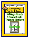 Bingo for Beginners ~ Preschool ~ Thanksgiving Family & Dinner