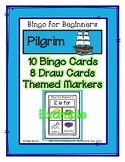 Bingo for Beginners ~ Preschool ~ Thanksgiving Pilgrim Life