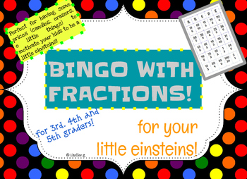 Bingo with Fractions! For your little Einsteins!